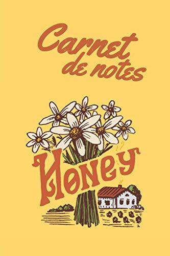 Carnet de notes Honey: Abeilles | Carnet de notes | 110 pages avec intérieur fleuri, 6x9 pouces | Apiculture/Miel/Honey/Ecologie | Parfait pour offrir !