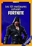 Les 101 meilleures astuces de Fortnite Battle Royale