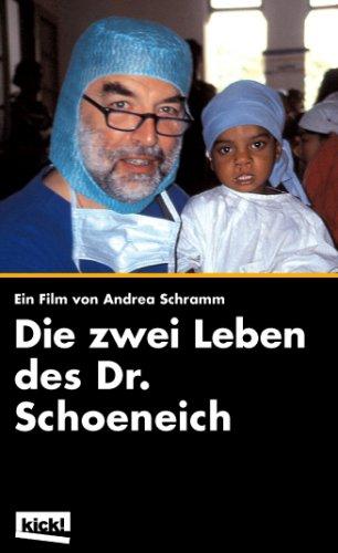 Die zwei Leben des Dr. Schoeneich