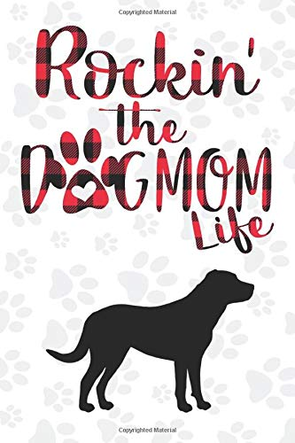 Rockin' the Dog Mom life Buffalo plaid Greater swiss mountain Dog Notebook: Great gift for Mom, Greater swiss mountain journal, Dogs Notebook Gift, ... 110 Pages, 6x9, Soft Cover, Matte Finish