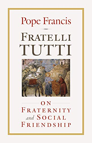 Compare Textbook Prices for Fratelli Tutti: On Fraternity and Social Friendship  ISBN 9781627855945 by Pope Francis