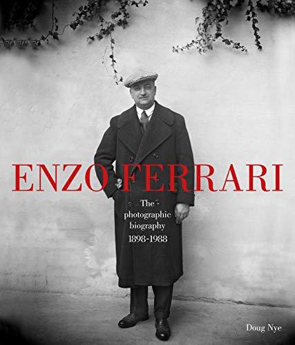 Nye, D: Enzo Ferrari: The Photographic Biography