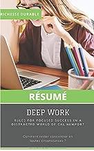 (Résumé) DEEP WORK: Rules For Focused Success In A Distracted World De Cal Newport: Comment rester concentrer en toutes circonstances ?