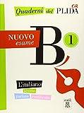 Quaderni del PLIDA B1 - Nuovo esame / Übungsbuch: L'italiano scritto parlato certificato / Übungsbuch mit Audiodateien als Download
