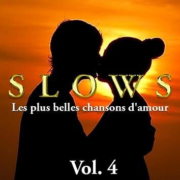 Slows - Les plus belles chansons d'amour, Vol. 4