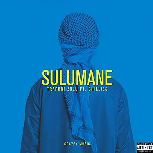 Trapboi Zulu feat. Chillies