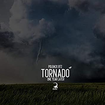 Tornado (One Year Later)