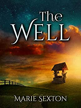 The Well by [Marie Sexton]