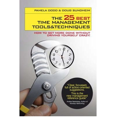 [25 BEST TIME MANAGEMENT TOOLS AND TECHNIQUES] by (Author)Sundheim, Doug on Mar-20-08
