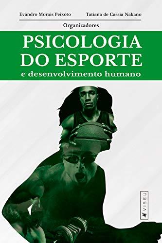 Psicologia do esporte e desenvolvimento humano