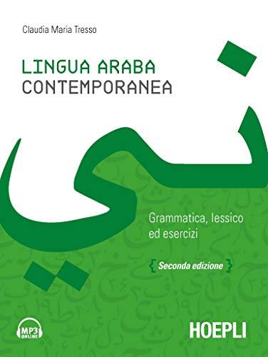 Lingua araba contemporanea. Grammatica, lessico ed esercizi. Con audio formato MP3