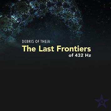 The Last Frontiers of 432 Hz