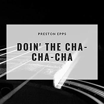 Doin' the Cha-Cha-Cha