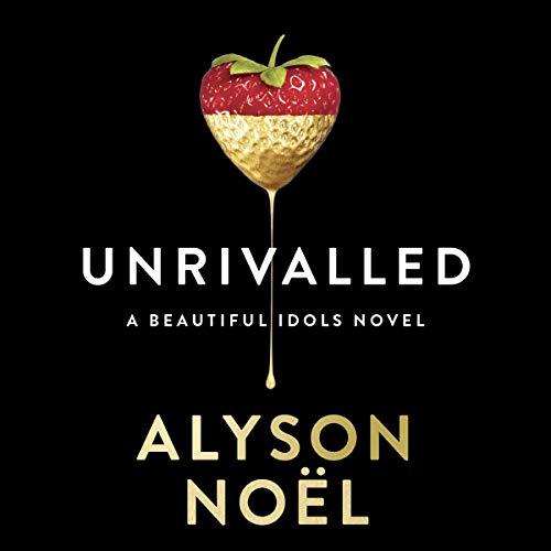 Unrivalled     Beautiful Idols, Book 1              Autor:                                                                                                                                 Alyson Noël                               Sprecher:                                                                                                                                 Kyla Garcia                      Spieldauer: 10 Std. und 10 Min.     Noch nicht bewertet     Gesamt 0,0