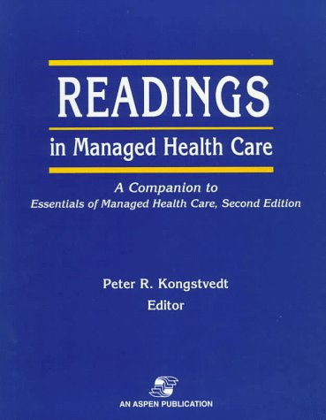 Readings in Managed Health Care: A Companion to Essentials of Managed Health Care