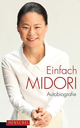 Einfach Midori: Autobiografie