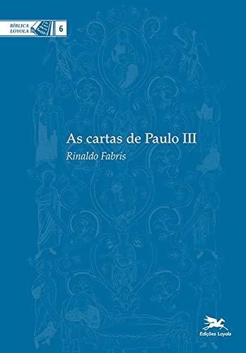 As Cartas de Paulo III: 6