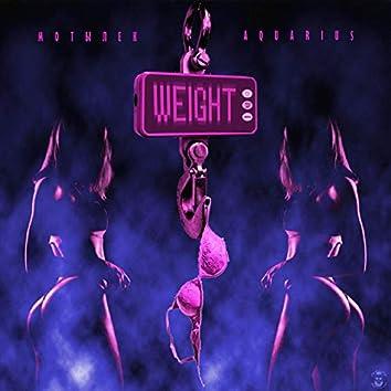 Weight (feat. Aquariu$)