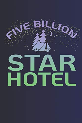 Five Billion Star Hotel: Notebook | Journal | Diary | 110 Lined Page