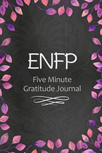 ENFP Five Minute Gratitude Journal: With Quotes about ENFP Personality on Random Pages
