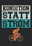 Notizbuch A4 kariert mit Softcover Design: Kondition statt Strom Fahrrad Spruch Anti E-Bike Radfahrer: 120 karierte DIN A4 Seiten