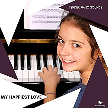 My Happiest Love - Tender Piano Sounds