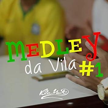 Medley da Vila No. 1