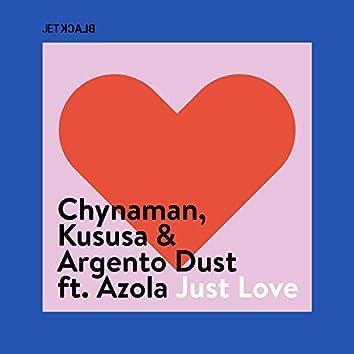 Just Love (Edit)