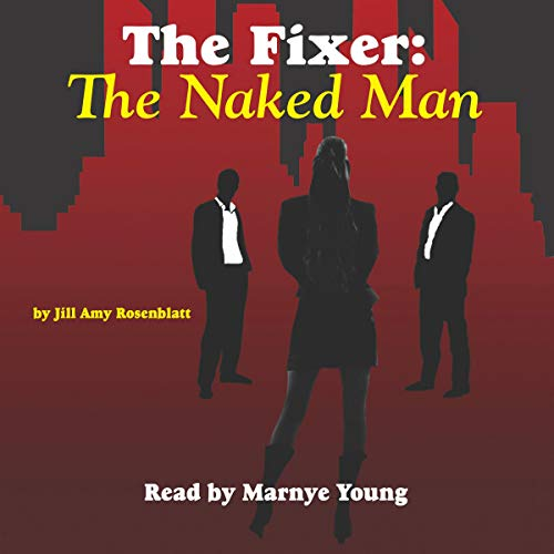 Couverture de The Fixer: The Naked Man