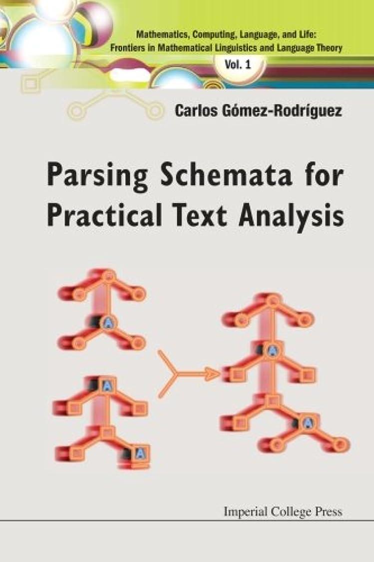 アルバム平和骨髄Parsing Schemata For Practical Text Analysis