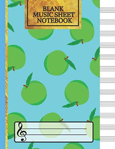 Blank Music Sheet Notebook: Music Manuscript Paper, Staff Paper, Music Notebook 12 Staves, Green Apple Journal