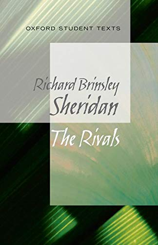 Sheridan, R: Oxford Student Texts: Sheridan: The Rivals