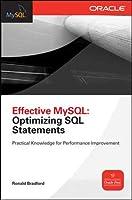 Effective MySQL: Optimizing SQL Statements (Oracle (McGraw-Hill))