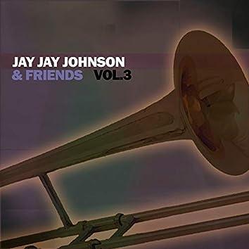 Jay Jay Johnson & Friends, Vol. 3