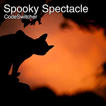 Spooky Spectacle