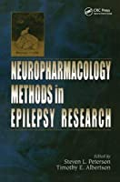 Neuropharmacology Methods in Epilepsy Research (Cdc Pres Cellulaer and Molecular Neuropharmacology)