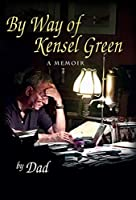 By Way of Kensel Green