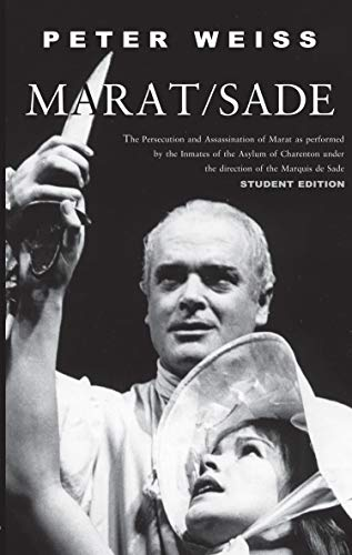 Marat/Sade: The Persecution and Assassination of Marat as performed by the Inmates of the Asylum of Charenton under the direction of the Marquis de Sade (English Edition)