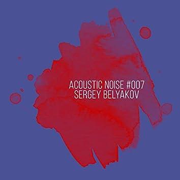 Acoustic Noise #007
