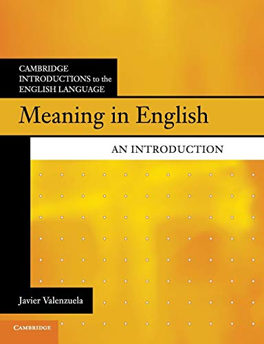 Meaning in English: An Introduction (Cambridge Introductions to the English Language)