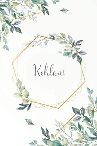 Kehlani: Personalized Floral Flower Design Journal and Diary Notebook, Medium Ruled, 100 pages, Gift for Mom, Daughter, Girl, Her Birthday, Christmas, Mother's Day