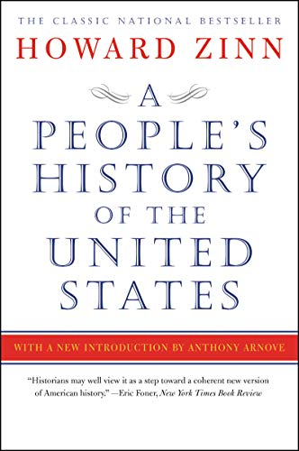 A People's History of the United States: 1492-Present (Harper Perennial)