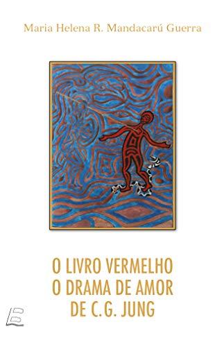 Livro Vermelho, O - O Drama De Amor De C. G. Jung