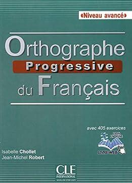 Livres Orthographe Progressive Du Francais Niveau Avance