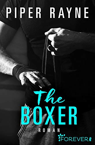 The Boxer: Roman (San Francisco Hearts, Band 2)