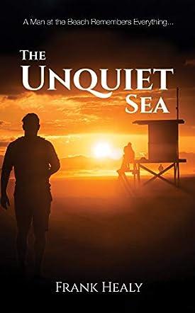 The Unquiet Sea