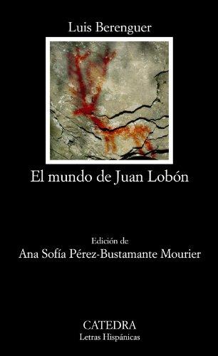 El mundo de Juan Lobón (Letras Hispánicas)