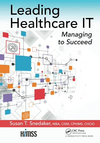 Leading Healthcare IT (Himss Book)