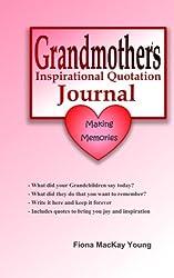 Grandmother's Inspirational Quotation Journal