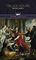 Italian Hours (Prince Classics)